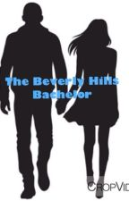 The Beverly Hill Bachelor by baaby_jayy