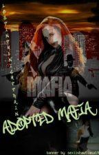Adopted Mafia by Lostinthenightrain