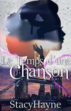Le Temps D'une Chanson |N.H by StacyHayne