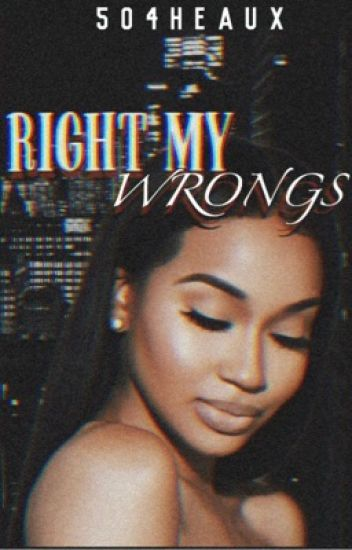 Right My Wrongs