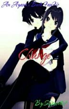 Change (Ayano X Budo FanFic) by Smart-Idiot_Shipper