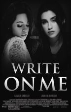 Write On Me by TenenteCabello