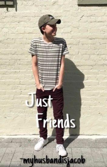 Just Friend   Jacob Sartorius ff.  