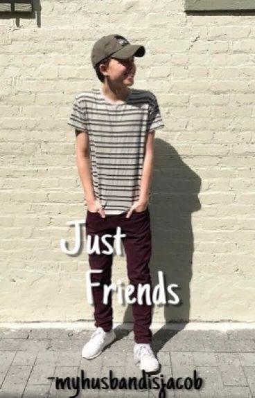Just Friend | Jacob Sartorius ff. |