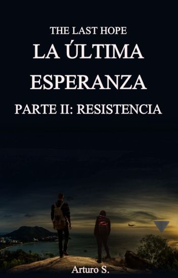 The last hope: Resistencia  #2