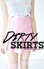 Dirty skirts; muke by _lukesvoice