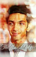 The Untold Love #Wattys2016 by anirudhimagines