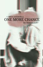 One more chance // Cameron Dallas by Loutisch