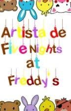 Artistas De Five Nights At Freddy's  by pitchgrimm