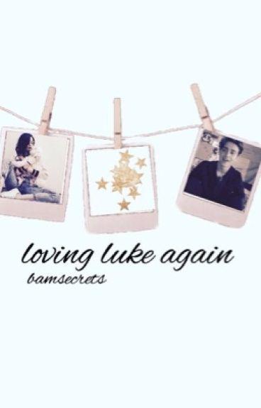 loving Luke again☯ L&F