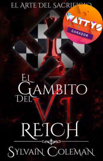 El Gambito Del VI Reich.