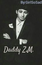 Daddy Z.M.  by GirlSoSad