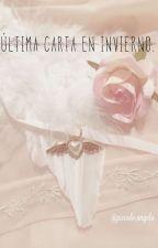 Última Carta En Invierno xxZouisM.xx by xAnTylerx