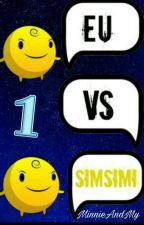 Eu V.S SimSimi by MinnieAndMy