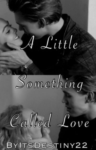 A Little Something Called Love