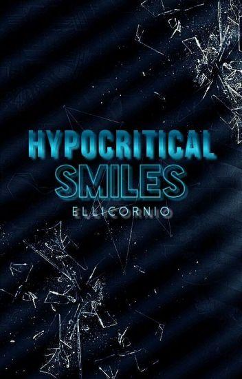Hypocritical Smiles |Rydellington|