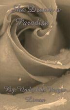 She Dream a Paradise... by NadezhdaVargasLimon