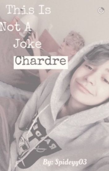 This is not a joke | Chardre (Ukończone)
