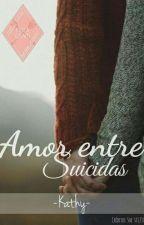 Amor Entre Suicidas by -khaty-