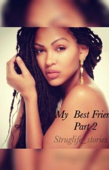 My BestFriend part 2
