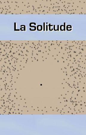 La Solitude by Anowan