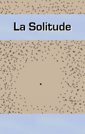 La Solitude by Anowan
