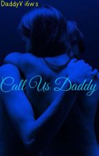 Call Us Daddy; Dolan Twins by _vi6ws_