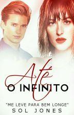 Até o infinito  by Soljones01