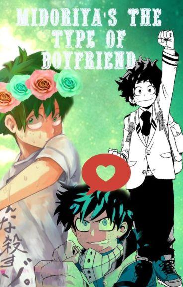 ♡ Midoriya's the type of boyfriend ♡- [BNHA/MHA]
