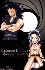 Espionne un jour, espionne toujours. {Fairy Tail}  by Mikachi-chan