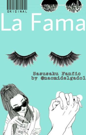 La Fama [EN EDICION]