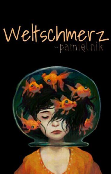 Weltschmerz ~pamiętnik