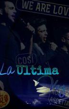 La Ultima Vez by AngelDeLoProhibido24