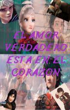 EL AMOR VERDADERO ESTA EN EL CORAZÓN by hiccelsa13