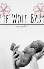 The Wolf Baby [PT] by love_hstyles