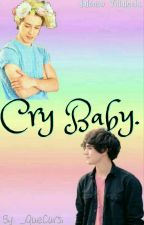 Cry Baby. » Jalonso Villalnela. » One Shot. by _iQueCursi