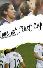 Love At First Cap {Preath} by basicallyuswnt