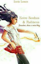 Entre Sonhos e Rabiscos - desenhos, dicas e mini-blog! by Lucia_Lemos