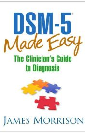 DSM-5 Made Easy PDF Free Download by James Morrison by booksinpdf