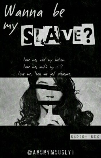That Slave Is Mine (END)