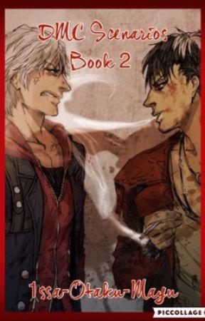 DEVIL MAY CRY SCENARIOS [BOOK2] - Yandere!Dante/Nero/Vergil x Reader