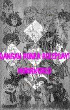 DANGAN RONPA RP OPEN by Homrworld
