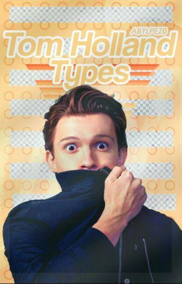 Tom Holland Types #wattys2016