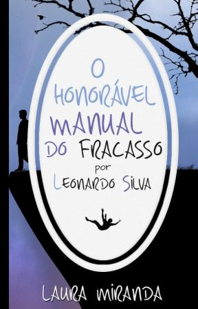 O honorável manual do fracasso #Wattys2016 by laurawithsirens