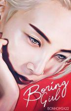 Boring girl (Jeonghan) ✓ by bonhomia22