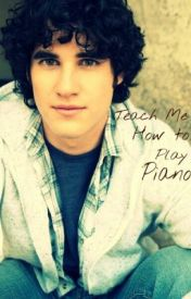 Teach Me How to Play Piano (a Starkid, Darren Criss fanfic) by mackenna_elise