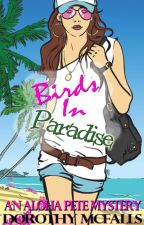 Birds in Paradise by DorothyStJames
