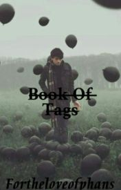 Book Of Tags by FortheloveofPhans