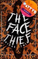 The Face Thief by hiraethia