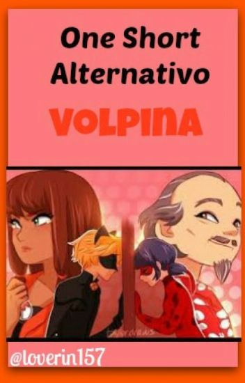 One-Short Alternativo ~ Volpina